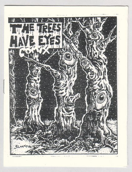 THE TREES HAVE EYES underground lowbrow comix R.K. SLOANE mini-comic 1986