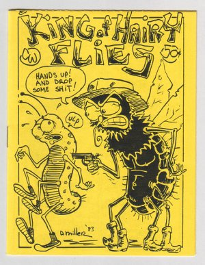KING OF HAIRY FLIES mini-comic DAVID MILLER 1983 underground comix