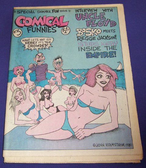 COMICAL FUNNIES #3 Peter Bagge JOHN HOLMSTROM J.D. King 1981 underground comix