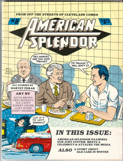 AMERICAN SPLENDOR #8 underground comix R. CRUMB Harvey Pekar 1983
