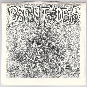 BOTTOM FEEDERS 7-inch single ALAN FORBES sleeve lowbrow art 1993