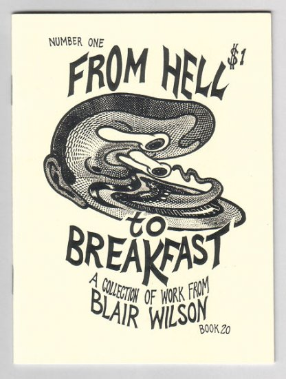 FROM HELL TO BREAKFAST #1 mini-comic BLAIR WILSON art brut 1994