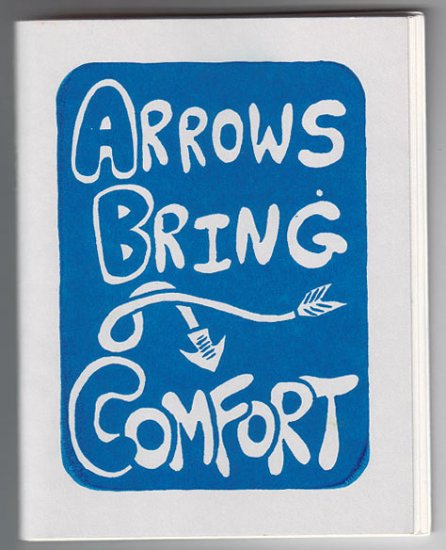 ARROWS BRING COMFORT mini-comic JOHN HANKIEWICZ Onsmith 2003