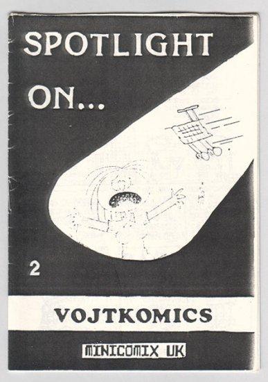 SPOTLIGHT ON #2 British mini-comic BOB VOJTKO 1987