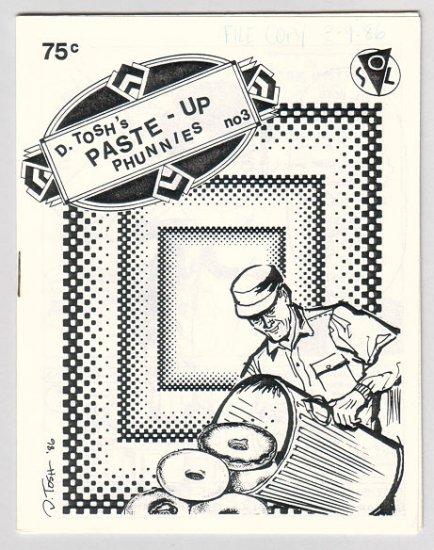 PASTE-UP PHUNNIES #3 mini-comic D. TOSH 1986 file copy