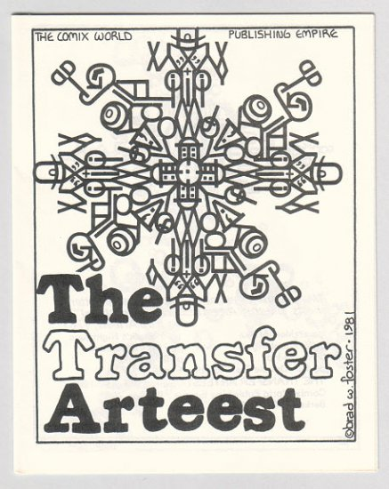 THE TRANSFER ARTEEST mini-comic BRAD FOSTER 1981