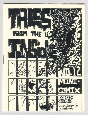 TALES FROM THE INSIDE #12 mini-comic MACEDONIO James Waltman 1983