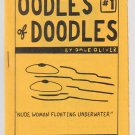OODLES OF DOODLES #1 mini-comic DALE OLIVER underground Comix World 1982