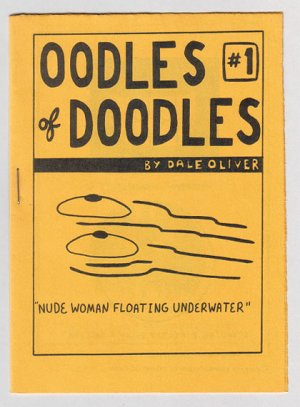 OODLES OF DOODLES #1 mini-comic DALE OLIVER 1982