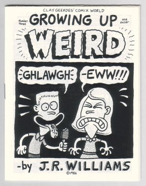 GROWING UP WEIRD #3 mini-comic J.R. WILLIAMS 1986