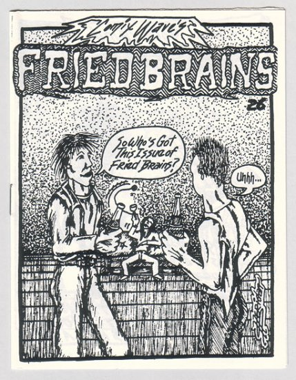 FRIED BRAINS #26 mini-comic R.K. SLOANE Bob Sheridan 1987