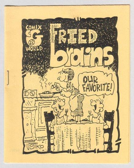 FRIED BRAINS #3 mini-comic BOB VOJTKO Roldo PETE SILVIA 1980