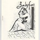 BABYFAT #23 mini-comic WAYNE GIBSON 1981 Comix World