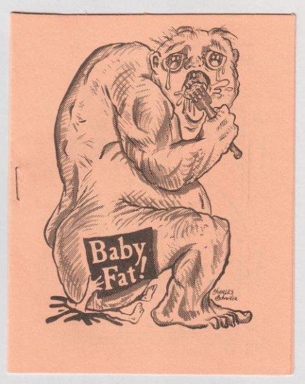 BABYFAT #15 mini-comic CHARLES SCHNEIDER Dan W. Taylor 1980