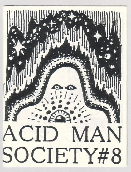 ACID MAN SOCIETY #8 mini-comic ROBERT PASTERNAK Canadian underground comix 1989