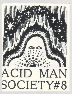ACID MAN SOCIETY #8 mini-comix ROBERT PASTERNAK 1989