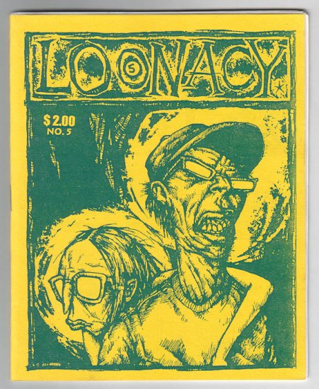 LOONACY #5 minicomix EDWARD BOLMAN Sean Bieri CHAD WOODY Steve Willis 1994