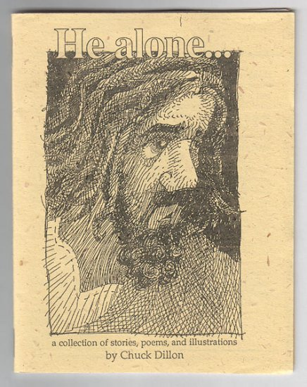 HE ALONE Christian mini-comic CHUCK DILLON 1995