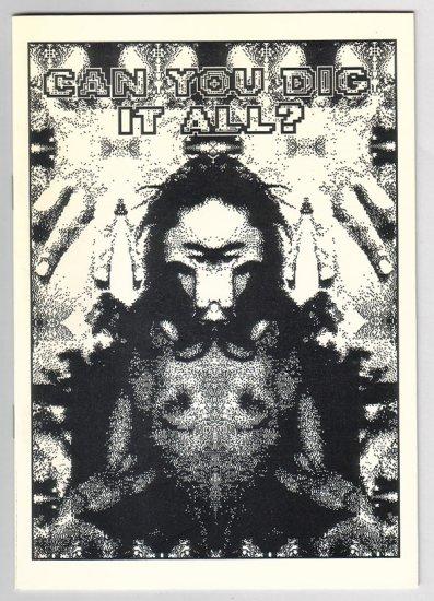 CAN YOU DIG IT ALL mini-comic DOUGLAS O'NEILL Starhead 1990