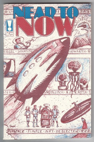 NEAR TO NOW SPECIAL comics anthology MATT HOWARTH T. Motley 1990
