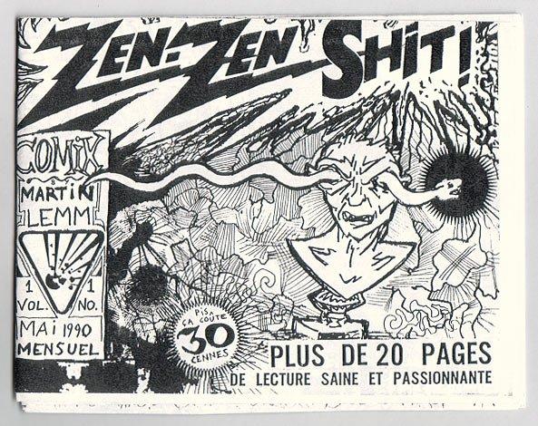 ZEN ZEN SHT #1 Canadian minicomic MARTIN LEMM 1990