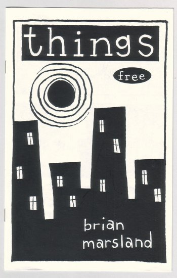THINGS mini-comic BRIAN MARSLAND comix 1994