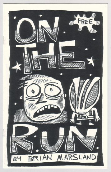 ON THE RUN mini-comic BRIAN MARSLAND 1990s
