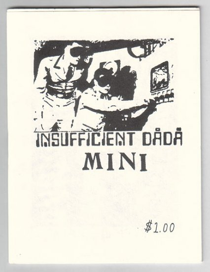 INSUFFICIENT DADA MINI art brut comix BILL SHUT Jamie Alder 1991