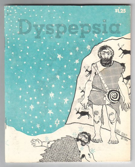 DYSPEPSIA #2 art brut underground comix ROY TOMPKINS Mary Fleener ANDY NUKES Brad Foster 1987