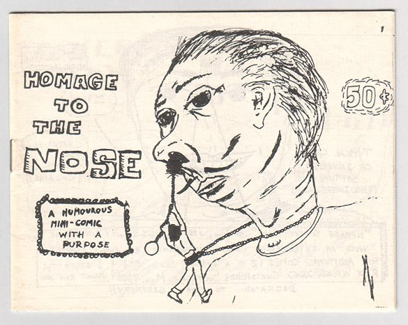 HOMAGE TO THE NOSE underground comix mini RICK WAYNE 1980 signed
