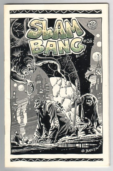 SLAM BANG #26 mini-comix HILARY BARTA John Howard 1989