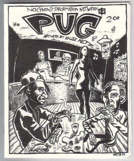PUG #0 mini-comix LOUIE METZ 1994