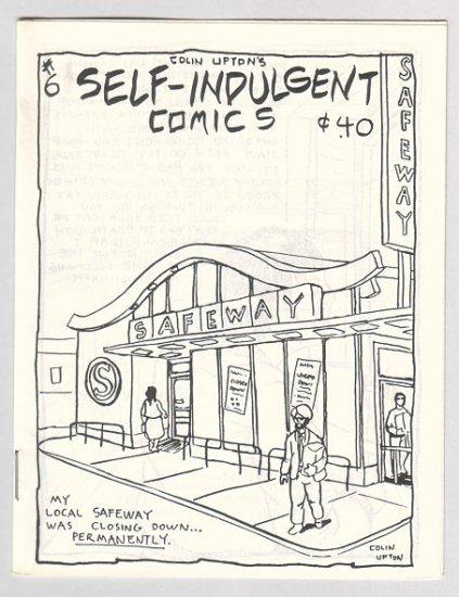 SELF-INDULGENT COMICS #6 Canadian mini-comix COLIN UPTON 1980s