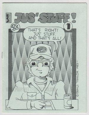 JUS' STUFF #1 mini-comix DAN W. TAYLOR Brad Foster JIM RYAN 1983