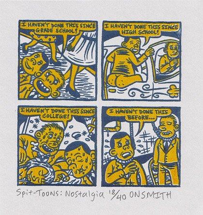 SPIT-TOONS: NOSTALGIA Gocco silkscreen art print ONSMITH