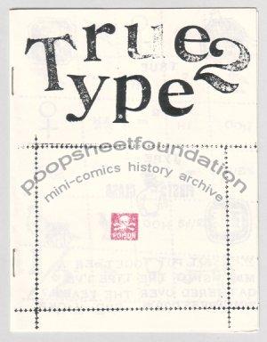 TRUE 2 TYPE mini comic EDD VICK movable type 1985