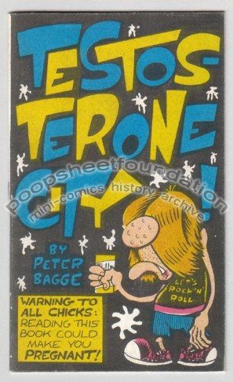 TESTOSTERONE CITY mini comix PETER BAGGE Starhead 1990
