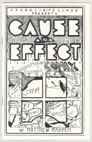 CAUSE AND EFFECT COMIX mini comic MATT MADDEN 1989