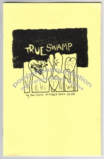 TRUE SWAMP mini comic comix JON LEWIS 2004