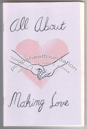 ALL ABOUT MAKING LOVE mini comic JOSH SIMMONS Mike Diana DAVE CHOE Jeffrey Brown 2003