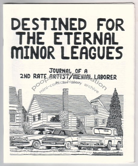 DESTINED FOR THE ETERNAL MINOR LEAGUES mini comic JEFF ZENICK 1997