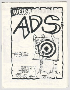 WEIRD ADS underground comix JOHN HOWARD Bob Vojtko PAR HOLMAN fake ads 1984