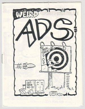 WEIRD ADS underground comix JOHN HOWARD Bob Vojtko PAR HOLMAN fake ads 1984