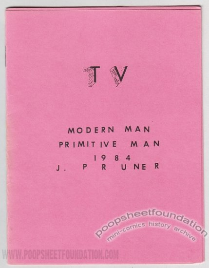 TV Primitive Man Modern Man mini-comix J. PRUNER Mumbles 1984