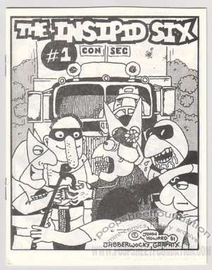 INSIPID SIX #1 underground comix mini JOHN HOWARD Jabberwocky 1981