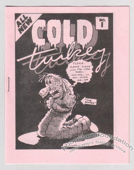COLD TURKEY #1 underground comix BRAD CASLOR Bob Vojtko TOM BRINKMANN