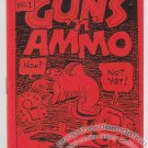 GUNS &#39;N&#39; AMMO #1 underground comix BRAD CASLOR 1984