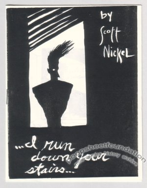 I RUN DOWN YOUR STAIRS mini-comix SCOTT NICKEL 1987
