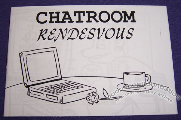 CHATROOM RENDESVOUS mini-comic DAVID GOODMAN 2002