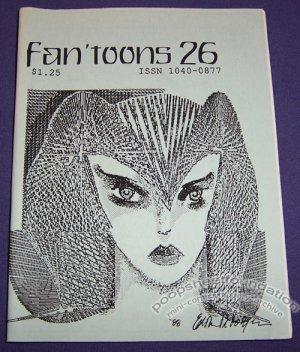 FAN'TOONS #26 mini-comic zine BRAD FOSTER Taral Wayne MATT FEAZELL Paul Weinman 1988